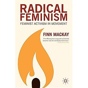 Radical Feminism: Feminist Activism in Movement