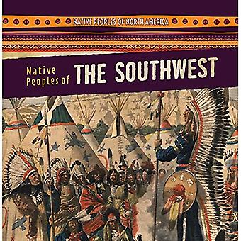 Native Peoples of the Southwest (Native Peoples of North America)