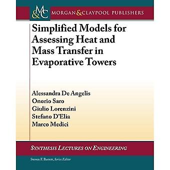 Simplified Models for Assessing Heat and Mass Transfer in Evaporative Towers