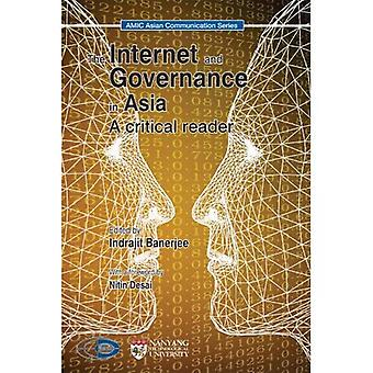 The Internet and Governance in Asia: A Critical Reader