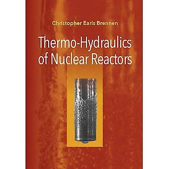 Thermo-Hydraulics of Nuclear� Reactors