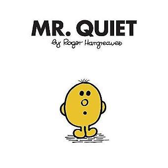 Mr. Quiet (Mr. Men Classic� Library)