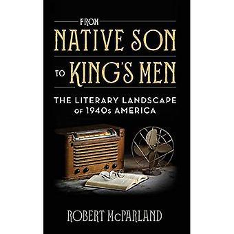 Native poika kuninkaan miehet: kirjallisuuden maisema-1940-luvulla Amerikassa (nykyaikainen amerikkalainen kirjallisuus)