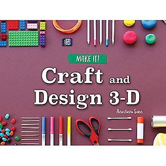Artisanat et Design 3D (faire)!