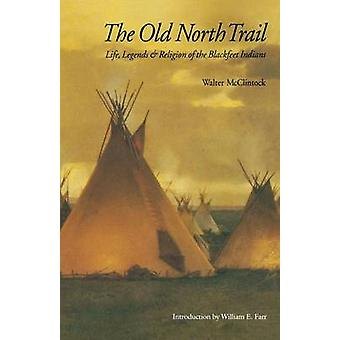 Old North Trail by McClintock & Walter