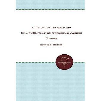 En historia av det oratorium Vol. 4 av Smither & Howard E.