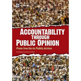 Accountability through Public OpinionFrom Inertia to Public Action by Odugbemi & Sina