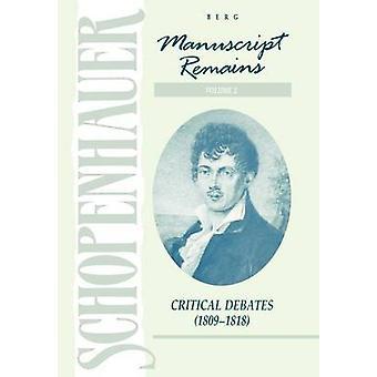 Manuscrit reste Volume II débats cruciaux 1891818 par Schopenhauer & Arthur