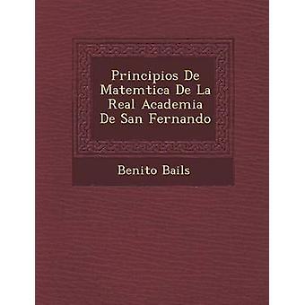 Principios De Matemtica De La Real Academia De San Fernando av Bails & Benito