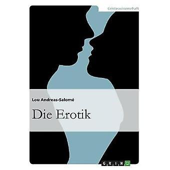 Die Erotik by AndreasSalom & Lou