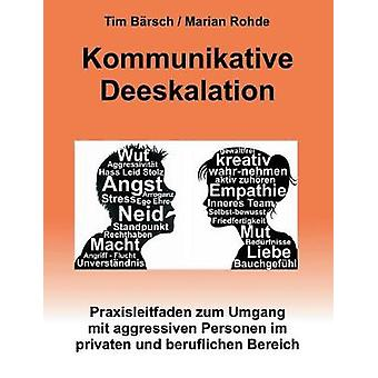 Kommunikative Deeskalation by Brsch & Tim