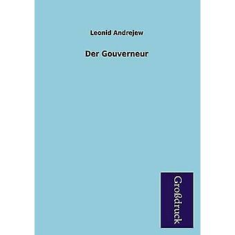 Der Gouverneur by Andrejew & Leonid