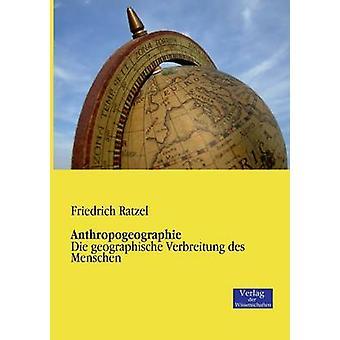 Anthropogeographie by Ratzel & Friedrich