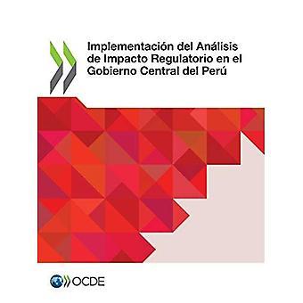 Implementaci n del An lisis de Impacto Regulatorio En El Gobierno Central del Per