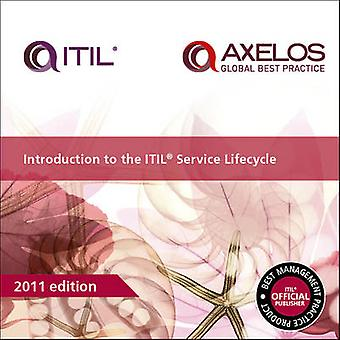 Introduction to the ITIL Service Lifecycle (3rd ed. - 2011) by Anthon