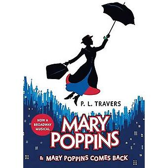 Mary Poppins and Mary Poppins Comes Back by P L Travers - Mary Shepar
