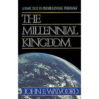 Millennial Kingdom by John Walvoord - 9780310340911 Book