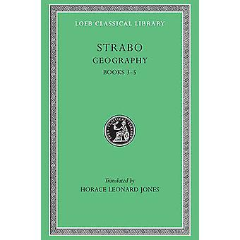 Geography - v. 2 by Strabo - H.L. Jones - 9780674990562 Book