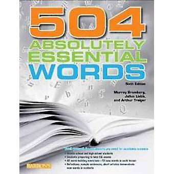 504 Absolutely Essential Words (6th Revised edition) by Murray Brombe