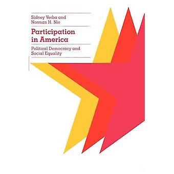 Participation in America - Political Democracy and Social Equality by