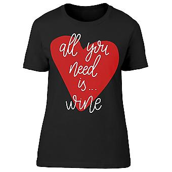 All You Need Is Wine Heart Tee Women's -Image by Shutterstock