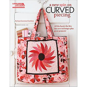 Leisure Arts A New Spin On Curved Piecing La 5273