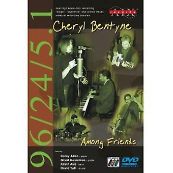 Chryl Bentyne-blandt venner [DVD-Audio] USA import