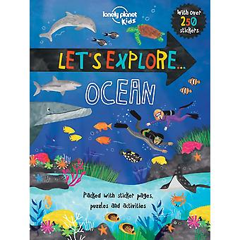 Let's Explore... Ocean (Lonely Planet Kids) (Paperback) by Lonely Planet Kids