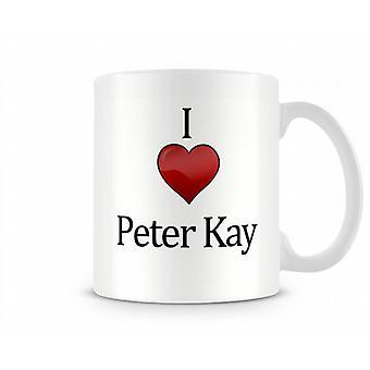 I Love Peter Kay Printed Mug
