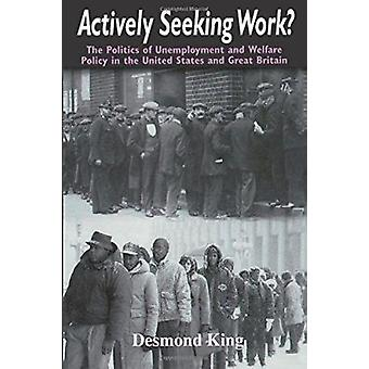 Actively Seeking Work? - Politics of Unemployment and Welfare Policy i