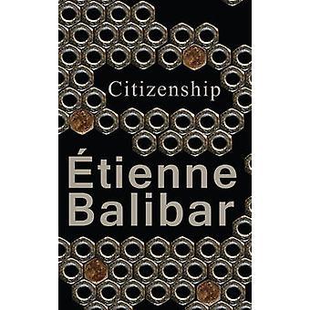 Citizenship by Etienne Balibar - 9780745682419 Book