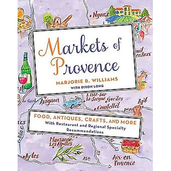 Markets of Provence by Marjorie Williams - 9781250051271 Book