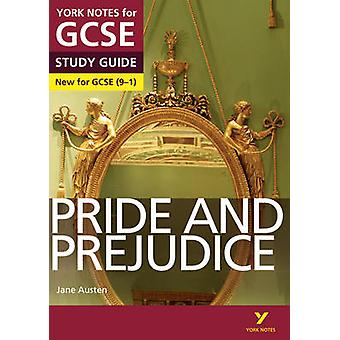 Pride and Prejudice - York Notes for GCSE (9-1) by Paul Pascoe - Julia