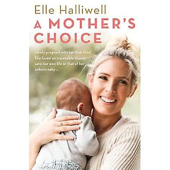 Choix de la mère par le choix de la mère - livre 9781760632779