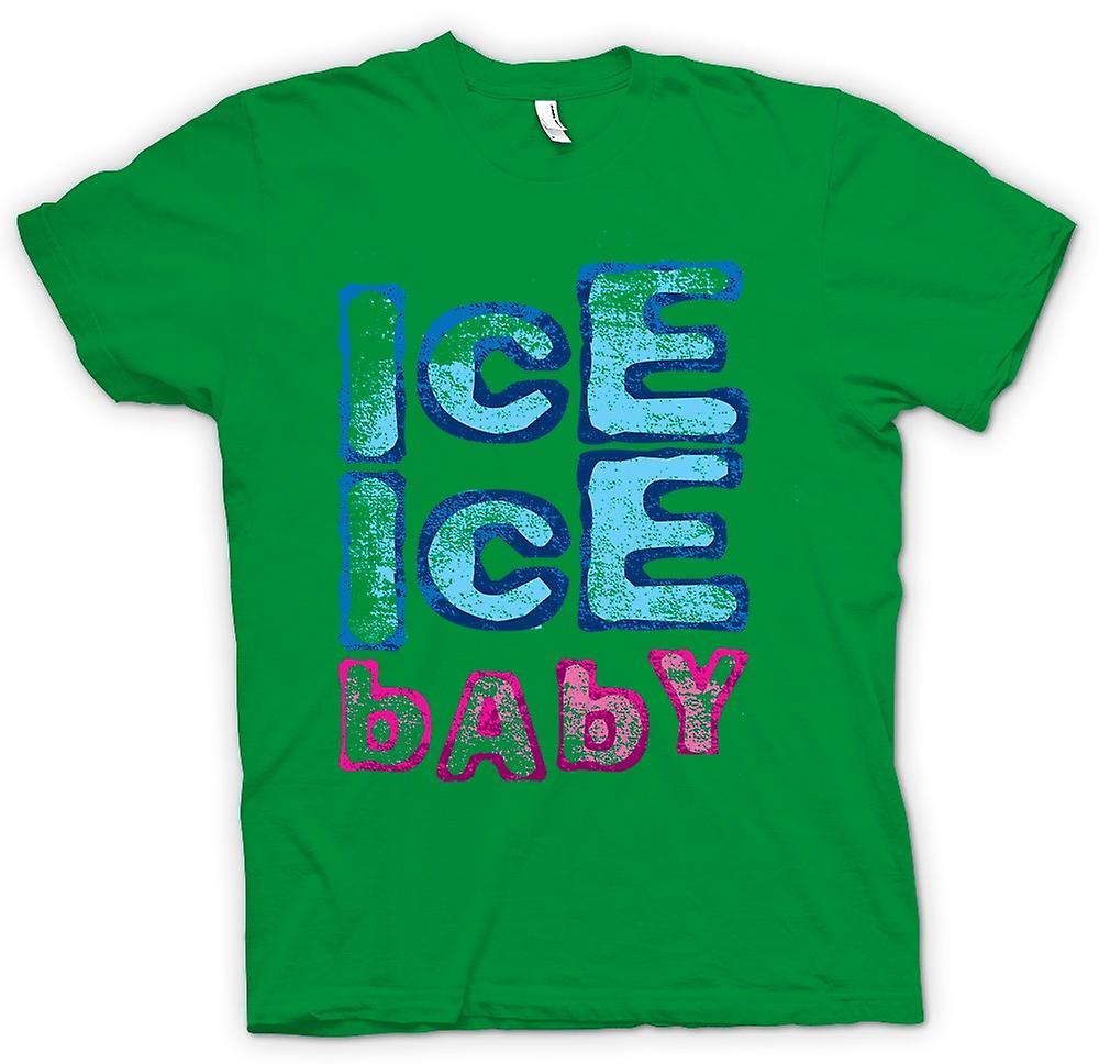 Hommes T-shirt - Vanilla Ice - Ice Ice Baby - Drôle