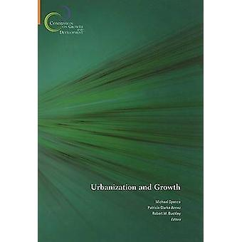 Urbanization and Growth by Michael Spence - Patricia Clarke Annez - R