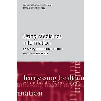 Za pomocą leków informacji przez Christine Bond - 9781857756906 książki