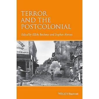 La terreur et le Postcolonial - un compagnon concis par Elleke Boehmer -