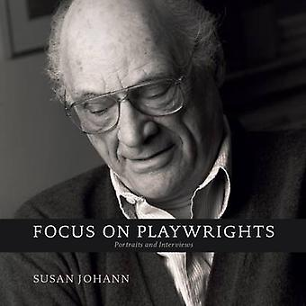 Focus on Playwrights - Portraits and Interviews by Susan Johann - Alex