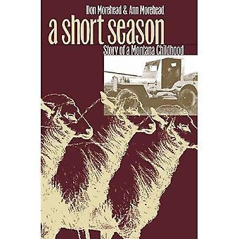 Eine kurze Saison: Geschichte einer Kindheit Montana