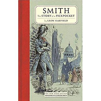 Smith: The Story of a Pickpocket (New York Review Children's Collection)