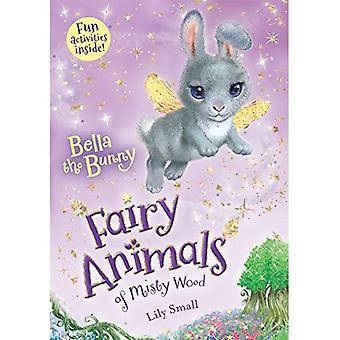 Bella Bunny (Fairy djur av Misty trä)