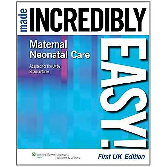 Maternal-neonatal Care Made Incredibly Easy! (Incredibly Easy! Series) [Abridged] [Audiobook] [Box set] [Illustrated] [Large Print]