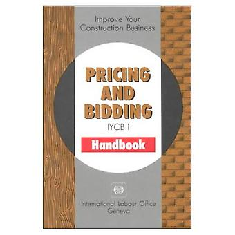 Improve Your Construction Business: Pricing and Bidding (Improve your construction business series)