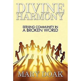 Divine Harmony: Living Community with God and Others