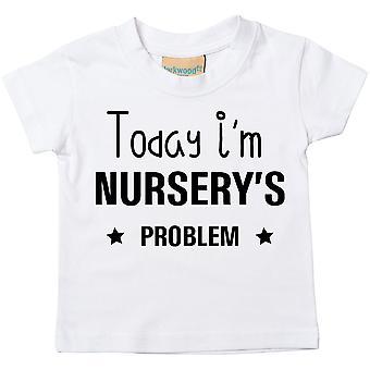 Today I'm Nursery's Problem Tshirt