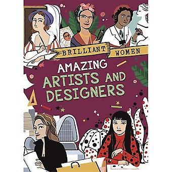 Brilliant Women: Amazing Artists and Designers (Brilliant Women)