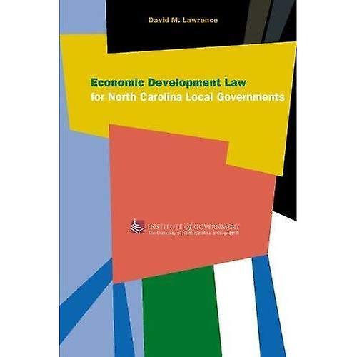 Economic Development Law for North Carolina Local Government