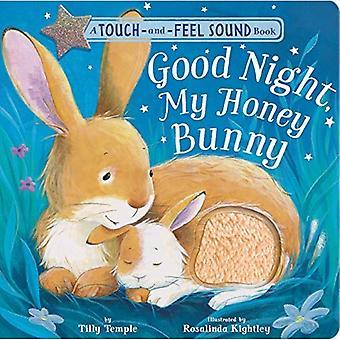 Good Night, My Honey Bunny� [Board book]