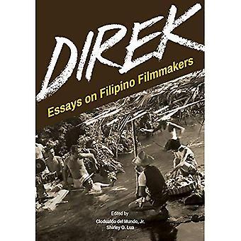 Direk: Essays on Filipino Filmmakers